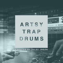 Artsy Trap Drums